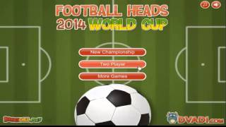 FOOTBALL HEADS: 2014 WORLD CUP-Con FTBGamez