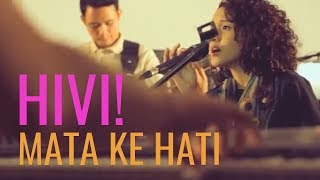 Download lagu [LIVE] HIVI - MATA KE HATI (Old Formation)