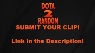 WELCOME TO DOTA 2 RANDOM