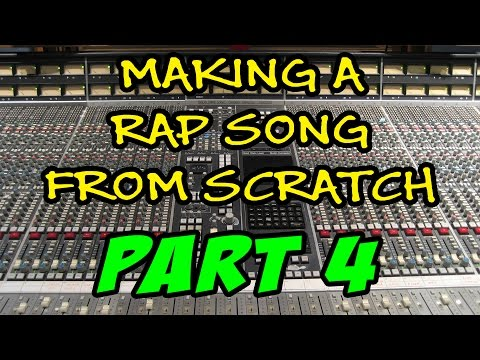 (2017) Making A Rap Song From Scratch - Part 4 - Writing The Lyrics ( Verse 1 )