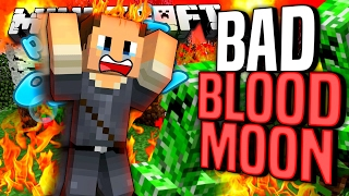 Minecraft - BAD BLOOD MOON - Project Ozone #99