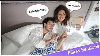 Sebastián Yatra - Pillow Sessions con Paola Ovalle
