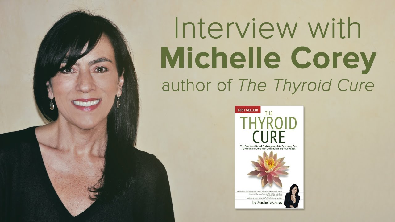 Michelle Corey on Curing Autoimmune Disorders