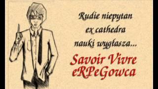 Pogadanka #4 - Savoir Vivre eRPeGowca - Rudie się wymądrza