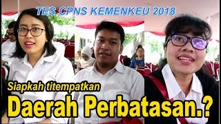 Download Video Tes CPNS Kemenkeu 2018, Siapkah ditempatkan di Luar Daerah Jawa/Perbatasan.? MP3 3GP MP4