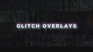 Glitch Overlay Pack - Numbers, TV, Camera Overlays & More