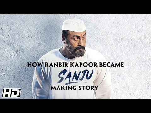 SANJU: Ranbir Kapoor to Sanjay Dutt - The...
