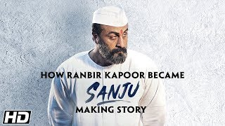 SANJU: Ranbir Kapoor to Sanjay Dutt - The Transformation | Rajkumar Hirani | In Cinemas Now thumbnail