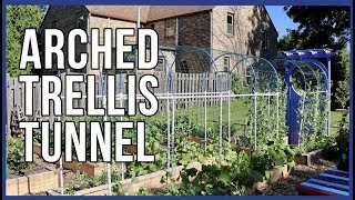 How to Make an Arched Trellis Tunnel