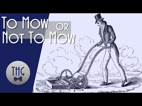 To Mow or not to Mow: History and Lawn Care