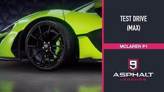 MCLAREN P1 (MAX) - TEST DRIVE | ASPHALT 9