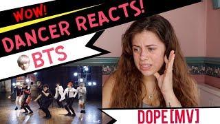 MV BTS _ DOPE - DANCER REACTS