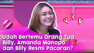 Download lagu Amanda Manopo & Billy Resmi Pacaran? Bilang Suka dan Sudah Ketemu Orang Tua | BROWNIS (14/7/20) P2
