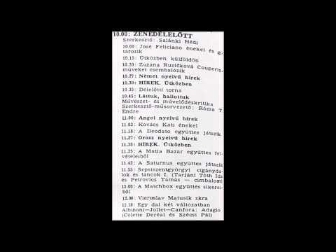 Zenedélelőtt. Újratöltve. Szerkesztő: Salánki Hédi. 1982.07.13. Petőfi rádió. 10.00-12.25.