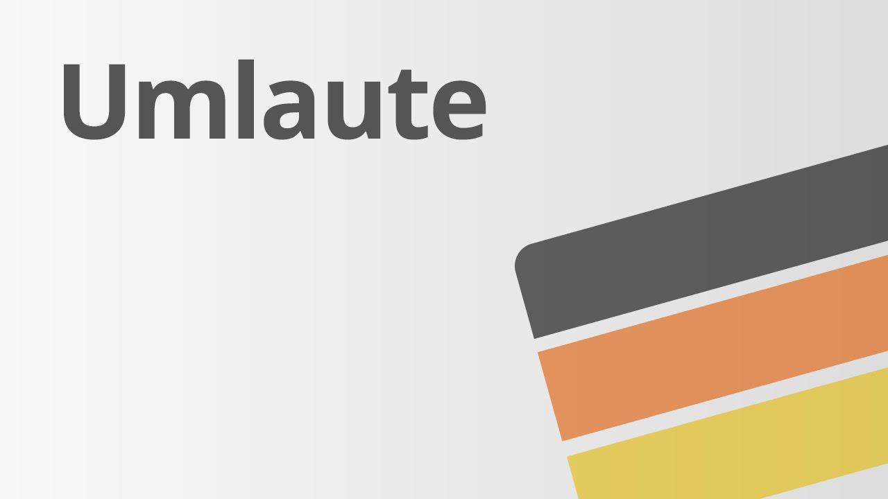 Ä, Ö, Ü (Umlaute) - Deutsch - Richtig schreiben - YouTube