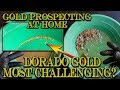 Gold Prospecting at Home #32 - Dorado Gold 1lb Paydirt - Extremely Challenging!