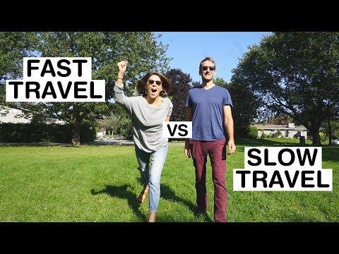 FAST TRAVEL Vs SLOW TRAVEL // Week 26