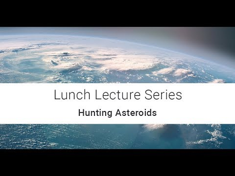 RHEA Group Lunch Lecture Series: Hunting Asteroids