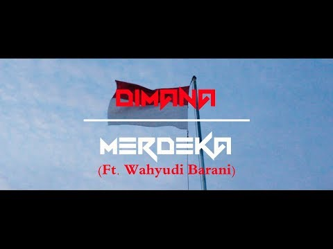 Dimana Merdeka (Feat. Wahyudi Barani) - Zag Hamundu   POIZON BROTHERS HAMUNDU