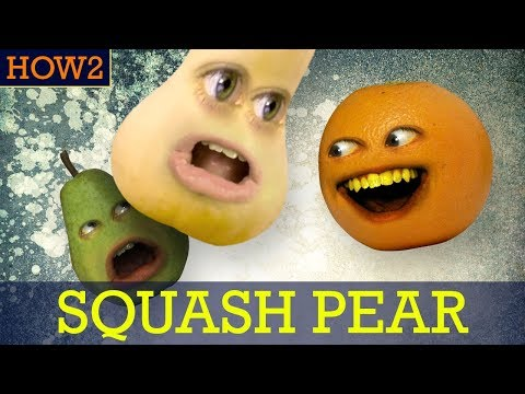 HOW2: How to Squash Pear