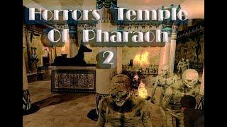 Ужасы гробницы фараона Horrors Temple Of Pharaoh 2