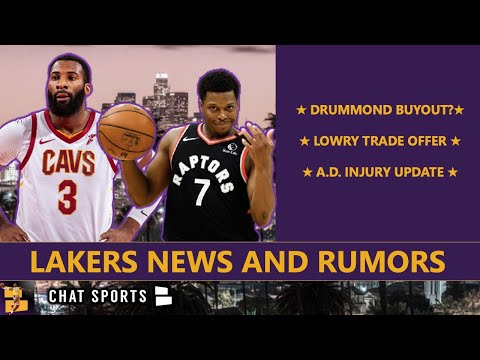 Lakers News & Rumors On Andre Drummond Buyout, Kyle Lowry Trade Offer, Anthony Davis Injury Update