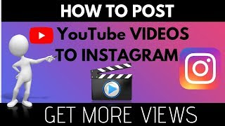 How To Post A Youtube Video On Instagram Youtube