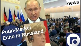 Gipfel Putin-Merkel: Echo in Russland