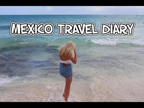 MEXICO TRAVEL DIARY | Riviera Maya 2017