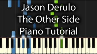 Jason Derulo - The Other Side Tutorial (How To Play on Piano)