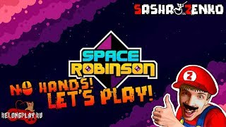 Space Robinson Gameplay (Chin & Mouse Only)