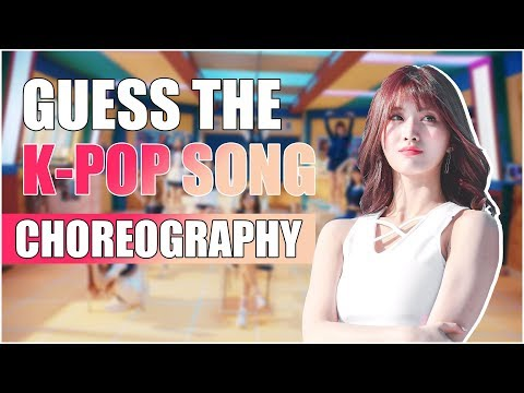 GUESS THAT K-POP SONG | Choreography