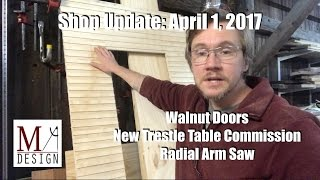 Shop Update 4/1/2017  - Door Fail, New Table, Radial Arm Saw