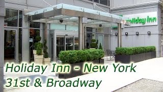 Holiday Inn New York City Midtown - 31st St and Broadway review