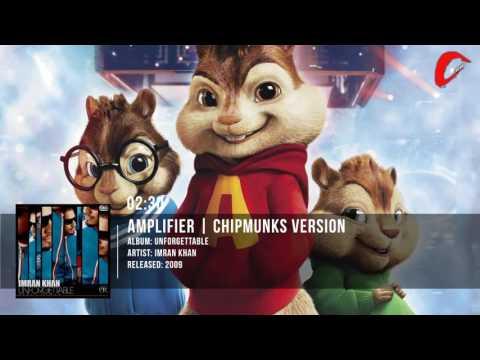 Imran Khan | Amplifier | Chipmunks Version