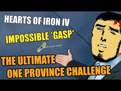 Hearts Of Iron 4: The One PROVINCE CHALLENGE (IMPOSSIBLE)
