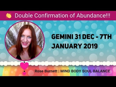 Gemini 31 Dec - 7 January 2019 *Double Confirmation of Abundance* Mp3