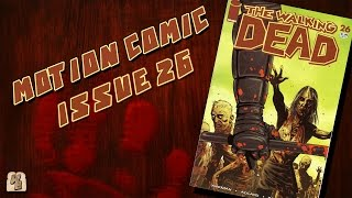 The Walking Dead: Issue 26 - Motion Comic