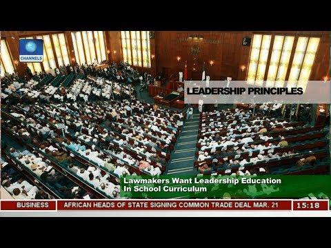 Lawmakers Want Leadership Education In School Curriculum |News Across Nigeria|