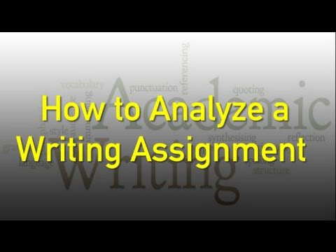 Essay Writing: How to Understand and Analyze Writing Assignment Directions