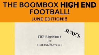 June's Boombox *High End* Football Subscription Box!