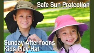 Sunday Afternoons Kids Play Hat is the ultimate safe sun protection for kids