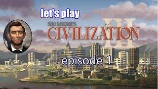 Civilization III: Let's Play - America Episode 1