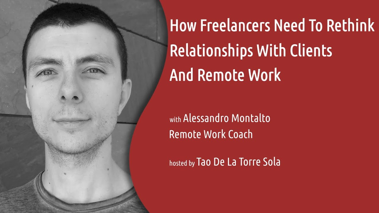 How freelancers need to rethink relationships with clients and remote work
