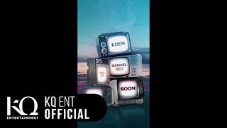 SOON / EDEN × Samuel Seo Video