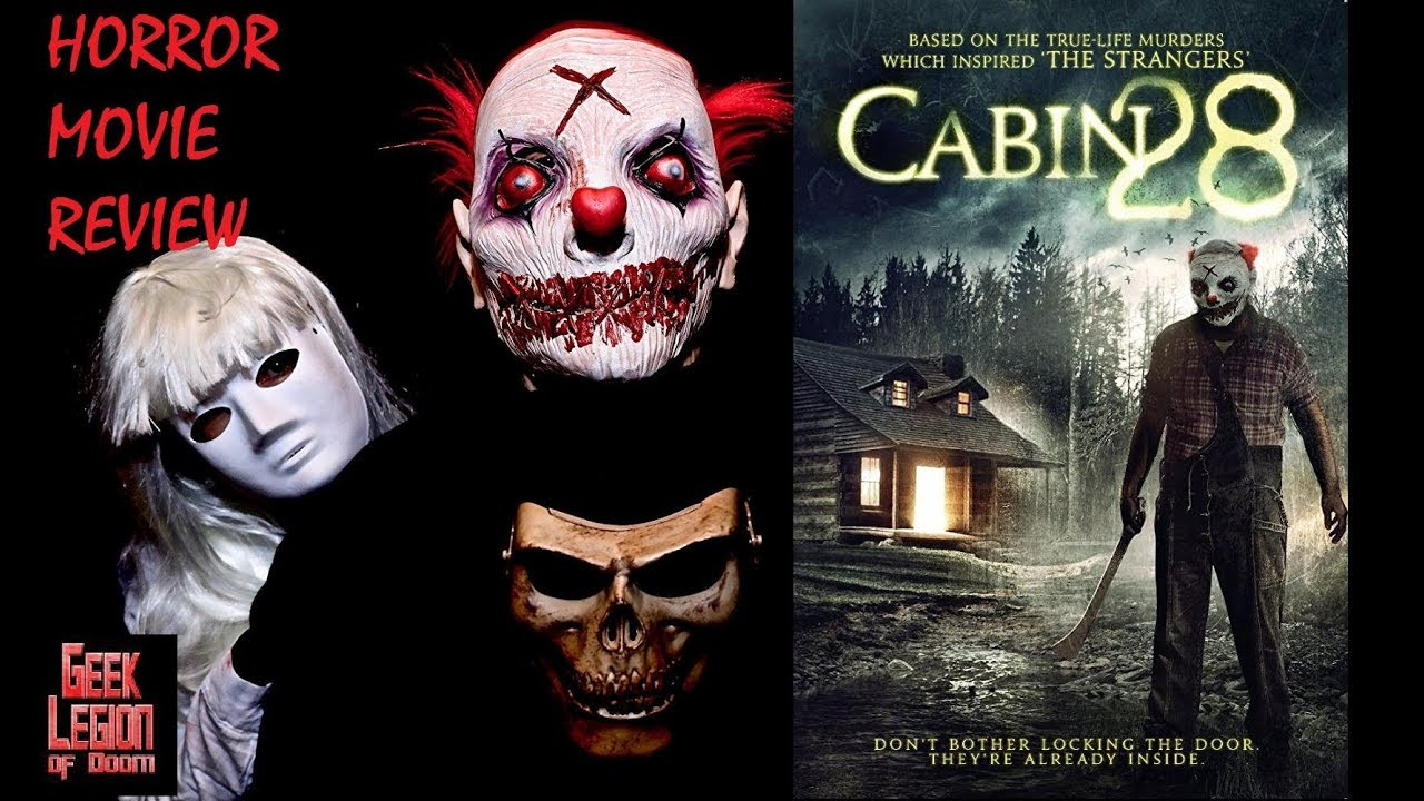 cabin 28 2017 lee bane home invasion horror movie review youtube