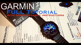 GARMIN Fenix 6 Pro Full out of the box Tutorial using my own downloadable instructions