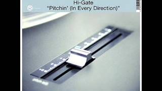 Hi-Gate - Pitchin