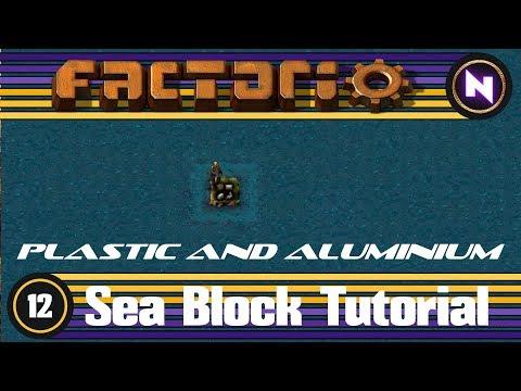 Factorio - Sea Block Tutorial - 12 Plastic and Aluminium