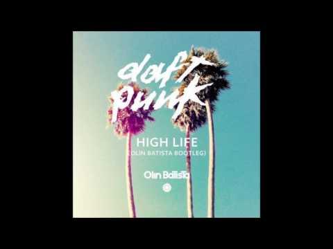Daft Punk - High Life (Olin Batista Bootleg)